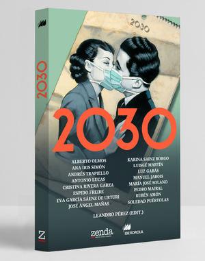 '2030' : Destacados autores de la narrativa hispanoamericana actual ofrecen su visión del futuro en el nuevo libro de Zenda