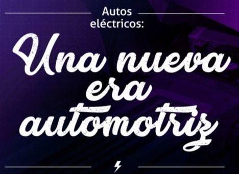 Autos eléctricos: Una nueva era automotriz