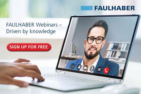 Webinarios FAULHABER: guiados por el conocimiento