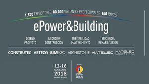 ePower&Building, el lugar adecuado en el momento oportuno tras la aprobación del real decreto-ley de medidas urgentes para la transición energética