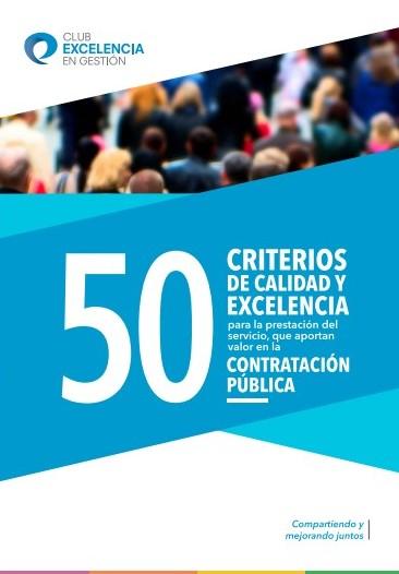 El Club Excelencia en Gestión propone a la Administración 50 criterios de Calidad y Excelencia en la Contratación Pública