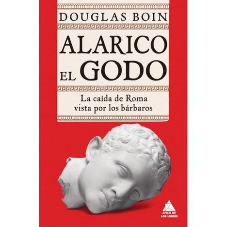 Alarico el Godo, de Douglas Boin