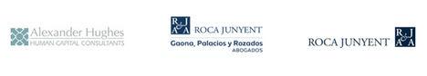 Alexander Hughes y Roca Junyent se alían para asesorar a las empresas en procesos de adecuación organizativa