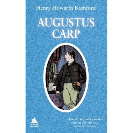 Augustus Carp, de Henry Howarth Bashford