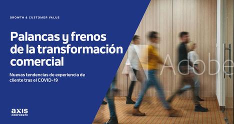 Urge una transformación comercial en las empresas para afrontar la época post-covid, según Axis Corporate