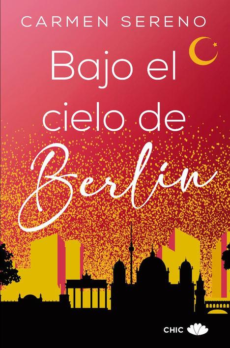 Bajo el cielo de Berlín, de Carmen Sereno
