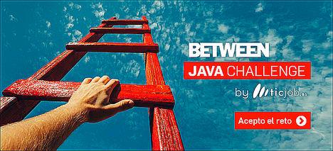 BETWEEN Technology lanza el primer desafío on-line Java en España con la colaboración de Ticjob