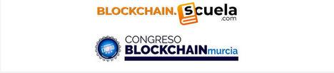 Blockchain.Scuela.com impulsa la criptoeconomía en la 3ª edición del Congreso Blockchain de Murcia