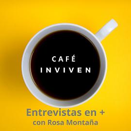 La iniciativa 'Café INVIVEN' de Rosa Montaña ofrece un 'futuro retador' en medio del confinamiento