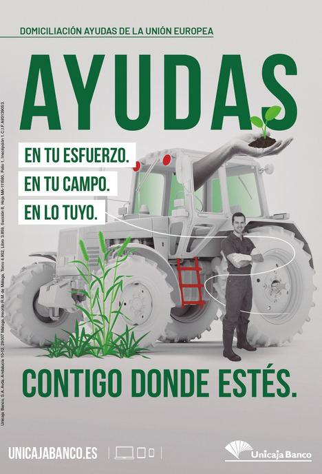 Unicaja Banco vuelve a participar en la campaña de ayudas agrarias (PAC) de la Unión Europea con anticipos y más de 325 millones de euros en préstamos