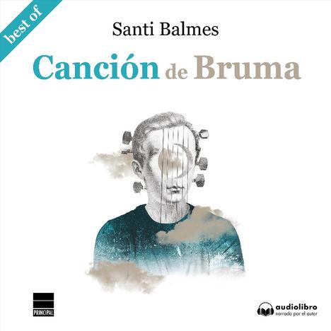 Canción de Bruma, de Santi Balmes