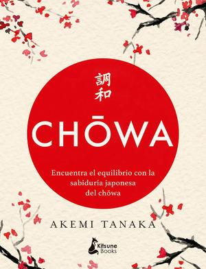 Chōwa, de Akemi Tanaka