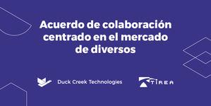 Duck Creek alcanza un acuerdo de colaboración con TIREA centrado en el mercado de diversos
