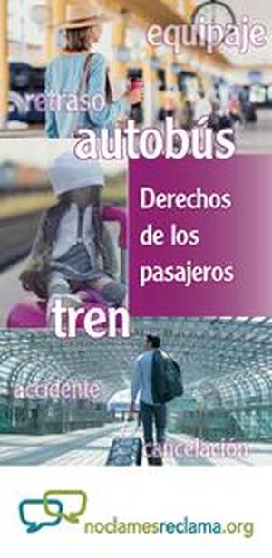 """Consejos para viajar en tren, autobús y autocar en la octava edición de la campaña """"NO CLAMES, RECLAMA"""" de ASGECO y CECU"""