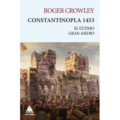 Constantinopla 1453, de Roger Crowley