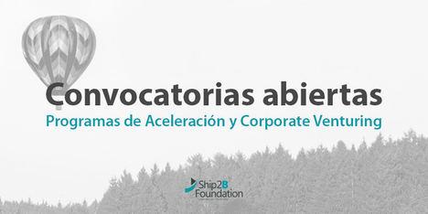 Fundación Ship2B abre convocatoria para sus programas de aceleración S2B Tech4Climate, S2B Health&Care y Scale4Impact