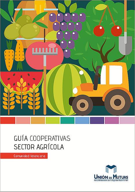 Unión de Mutuas edita una guía para prevenir accidentes en las cooperativas agrarias