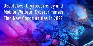 Deepfakes, criptomonedas y wallets: los ciberataques a la cadena de suministro aumentarán y las peticiones de rescate por parte de los ciberdelincuentes batirán récords
