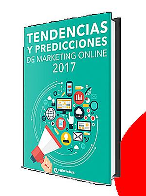 Cyberclick publica las 40 tendencias que cambiarán el marketing online este 2017