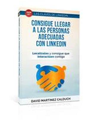 David Martínez Calduch presenta dos nuevos títulos de la colección 'Las claves de LinkedIn'