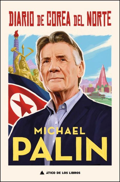 Diario de Corea del Norte de Michael Palin