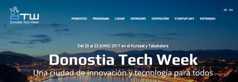 Donostia Techweek: Visión artificial, robótica, ciberseguridad, realidad virtual, nuevos perfiles profesionales y tendencias en marketing digital