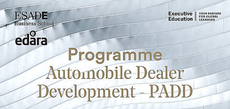 ESADE transforma el futuro del Distribuidor Automoción con el Program Automobile Dealer Development (PADD)