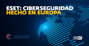 ESET recibe el sello 'Cybersecurity Made in Europe' de ECSO, como el principal proveedor de plataformas de protección endpoint con sede en Europa