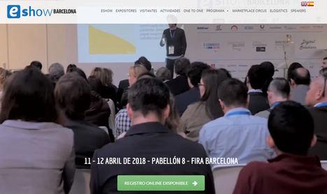 La mayor feria de comercio electrónico y marketing digital, eShow, vuelve a Barcelona el 11 y 12 de abril