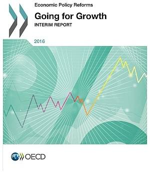 Economic Policy Reforms 2016 Going for Growth Interim Report.