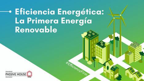 """La Asociación Internacional Passivhaus (iPHA) lanza la campaña: """"Eficiencia energética: La primera energía renovable"""""""