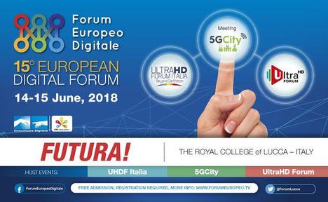 El Forum Digital Europeo celebrará su 15ª edición !FURTURA! en Lucca (Italia) el 14 y 15 de junio
