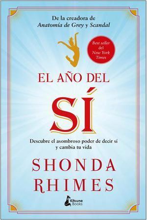 Cambia tu vida de la mano de Shonda Rhimes, creadora de Anatomía de Grey y Scandal