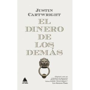 El dinero de los demás, de Justin Cartwright