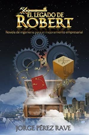 El legado de Robert, una propuesta novelística innovadora