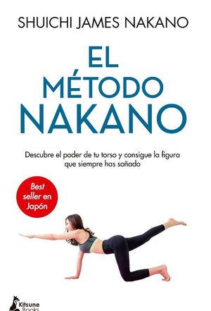El método Nakano, de Shuichi James Nakano