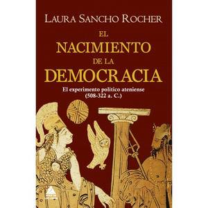 El nacimiento de la democracia, de Laura Sancho Rocher