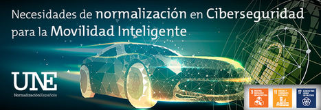 Los expertos subrayan la necesidad de crear nuevas normas de Ciberseguridad y Privacidad para la Movilidad Inteligente