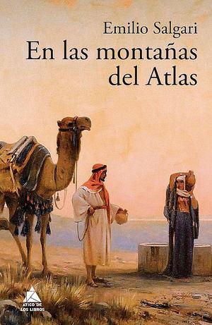 En las montañas del Atlas, de Emilio Salgari