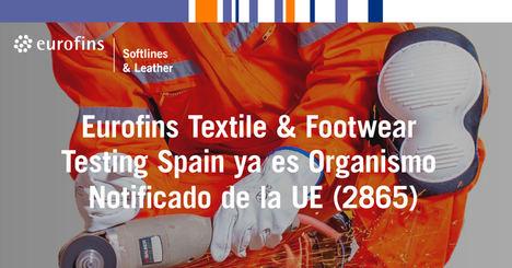 Eurofins Textile Testing Spain acreditado como organismo notificado de la UE para la certificación de EPI