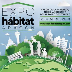 EXPOHÁBITAT 2019, del 12 al 14 de abril en el Palacio de Congresos de Zaragoza