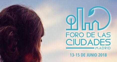 Participantes de urbes iberoamericanas en el FORO DE LAS CIUDADES DE MADRID 2018