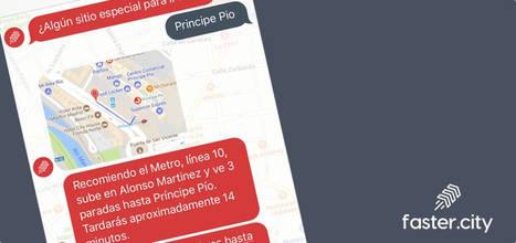 Faster.city, un chatbot para olvidar los mapas en la ciudad