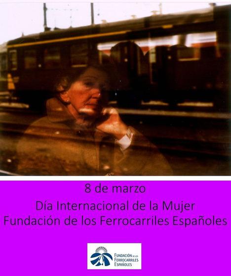 La Fundación de los Ferrocarriles Españoles se une a los actos conmemorativos del Día de la Mujer