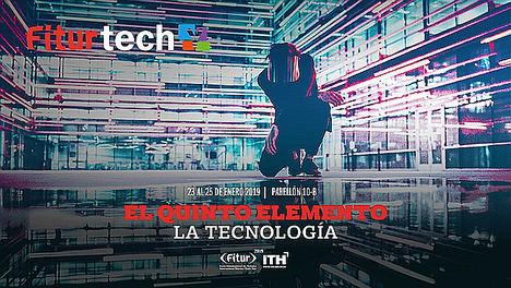 FITUR 2019 mostrará como la tecnología moverá las emociones de los huéspedes, en FiturtechY