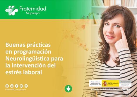 Fraternidad-Muprespa publica una Guía de Buenas Prácticas en Programación Neurolingüística para reducir el estrés laboral