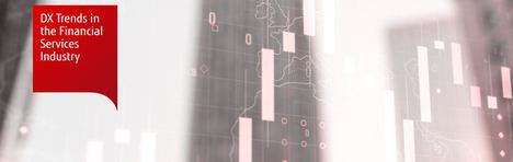 Fujitsu desvela en un estudio cómo la transformación digital (DX) ofrece un gran valor diferencial a los servicios financieros