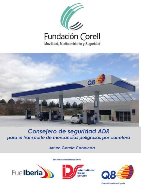 Fundación Corell edita la actualización del Consejero de Seguridad ADR 2017