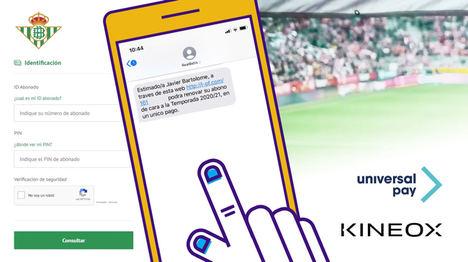 UniversalPay y Kíneox digitalizan la gestión de los abonos del Real Betis Balompié