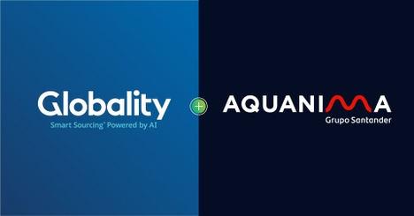 Globality y Aquanima, sociedad del Grupo Santander, firman un acuerdo para potenciar la digitalización en el proceso de compras de sus clientes